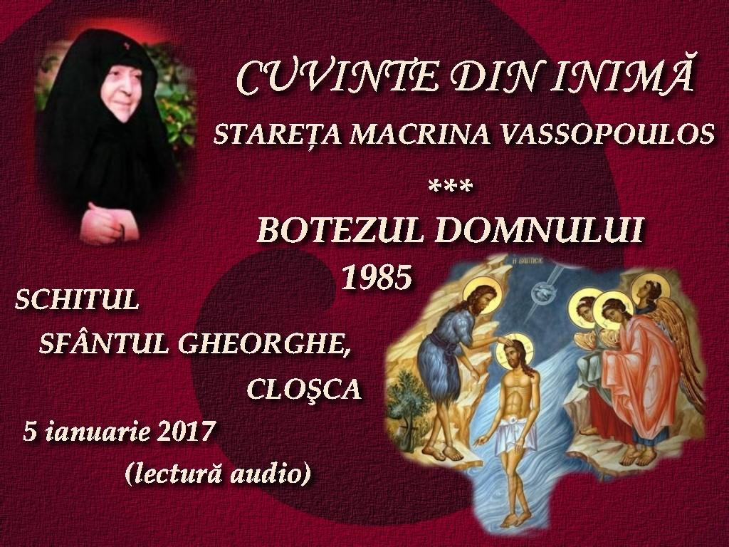 5 ian 2017,s, Stareta Macrina Vassopoulos, Cuvinte din inima, Botezul Domnului, 1985