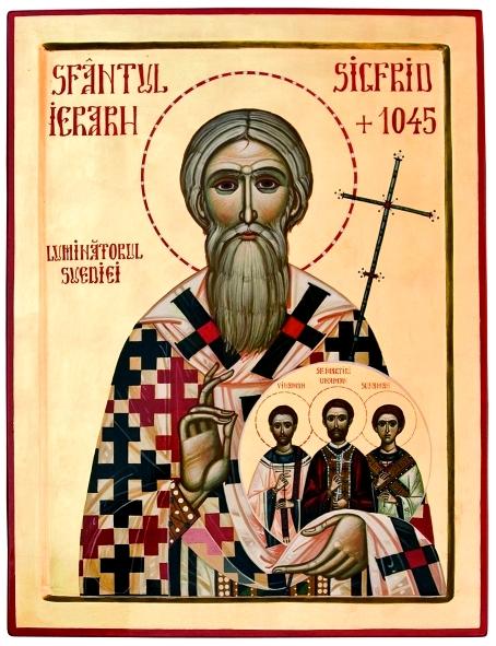 Sfântul Ierarh Sigfrid, Luminătorul Suediei dimpreună cu Sfinții săi nepoți Matiri Unaman Preotul, Sunaman Diaconul şi Vinaman Ipodiaconul 15 februarie