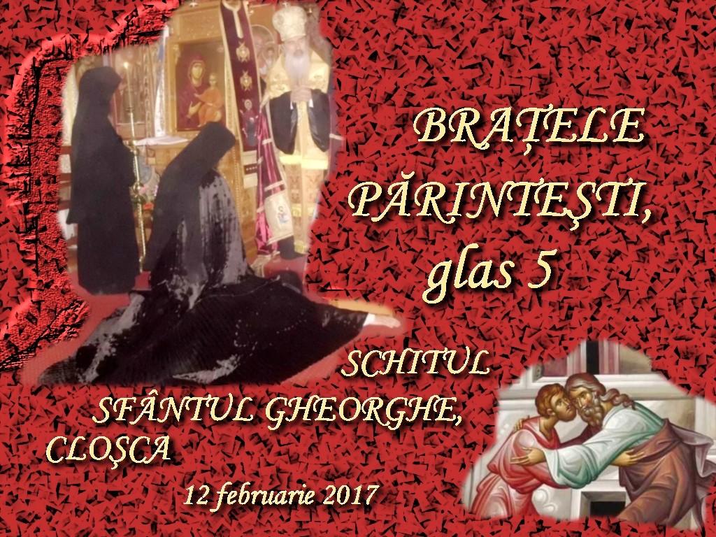 12 febr 2017, Bratele parintesti1