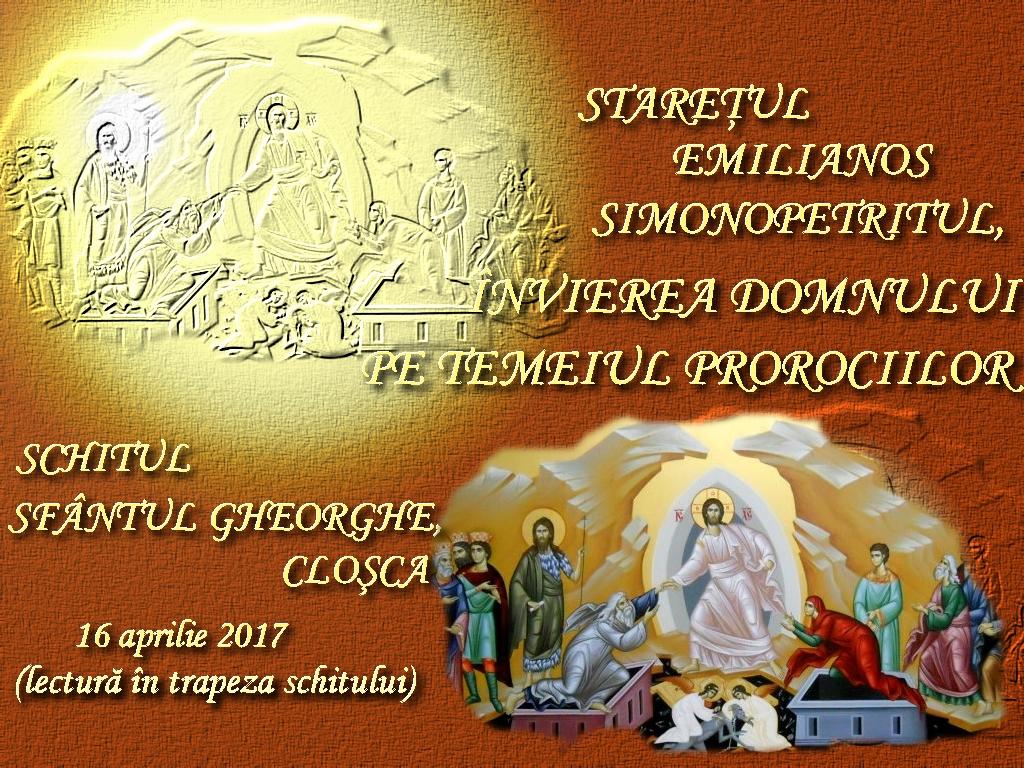 16 apr 2017, in trapeza, St Emilianos, Invierea Domnului pe temeiul prorociilor