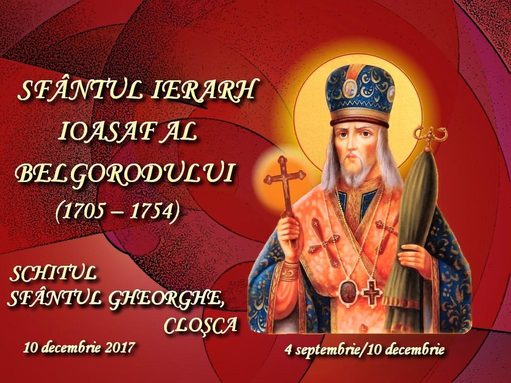 10 dec 2017, Sf Ioasaf de Belgorod