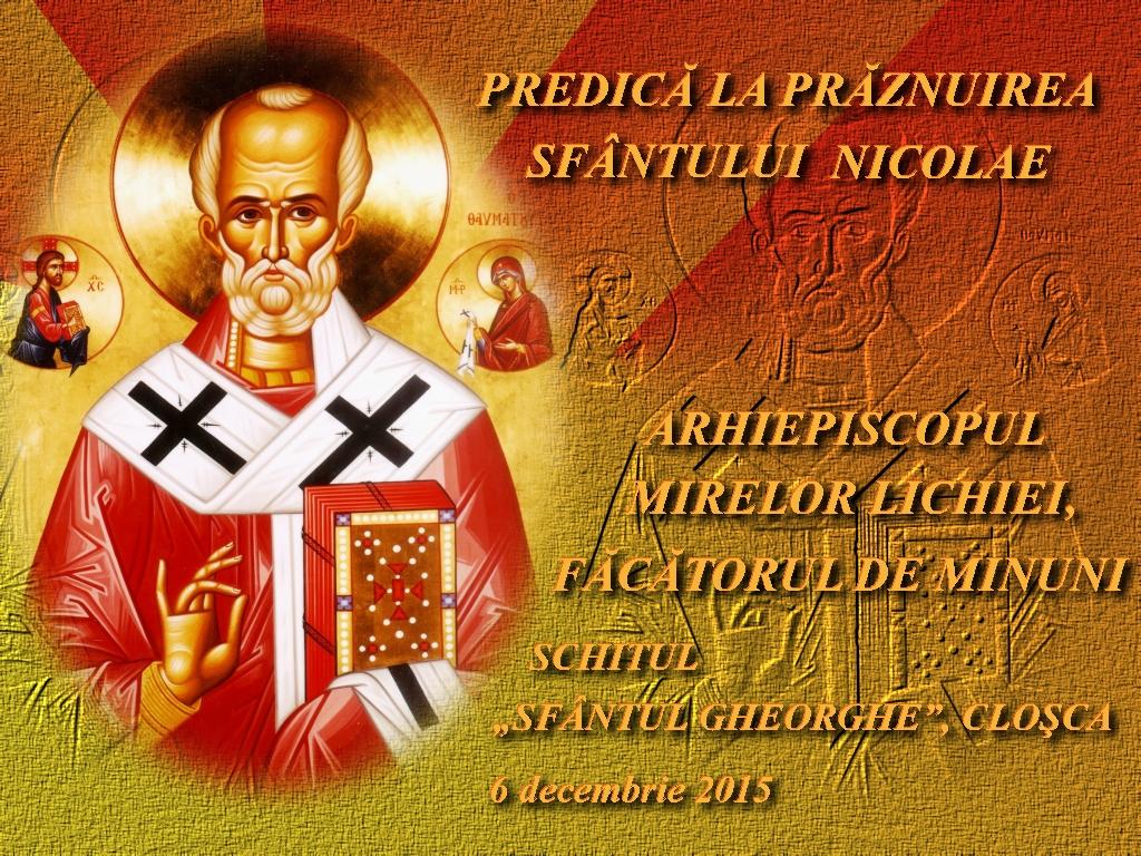 6 dec 2015_Predica la Sf Nicolae