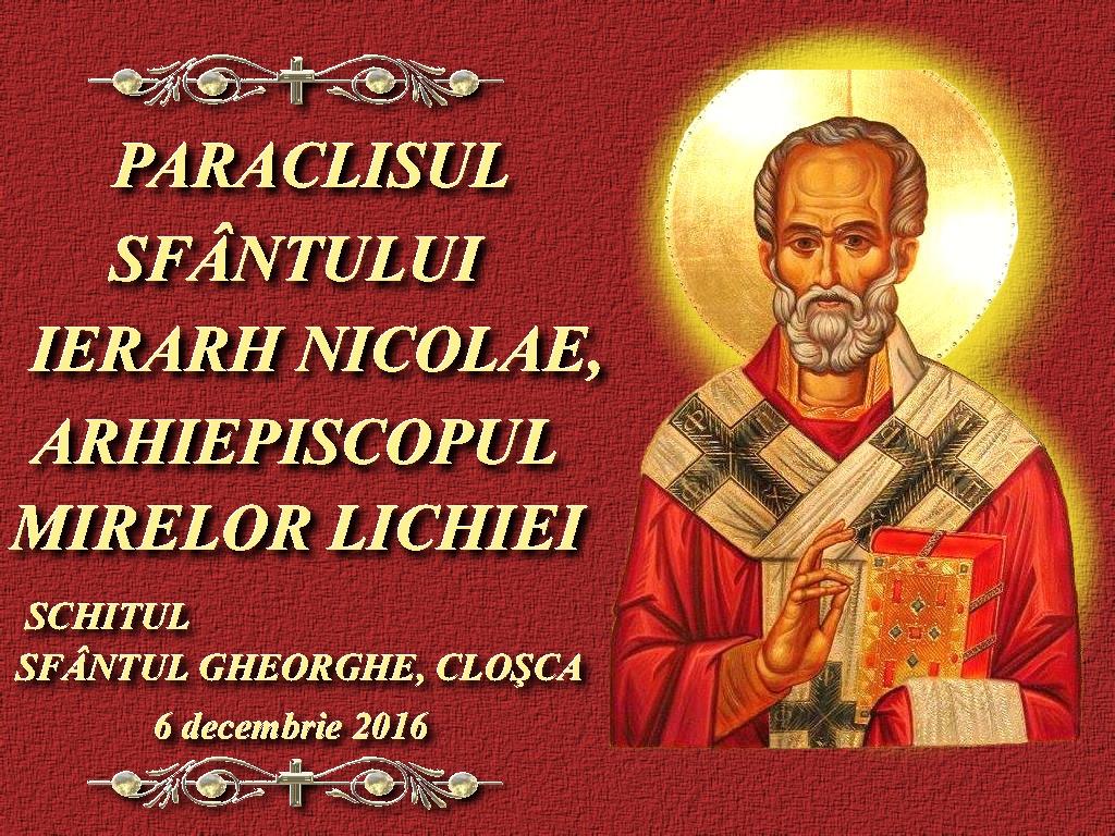 6 dec 2016, Paraclisul Sf Nicolae