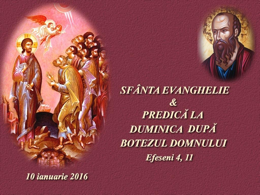 10 ian 2016_Sf Ev & Pred D d Botezul Domnului 2016
