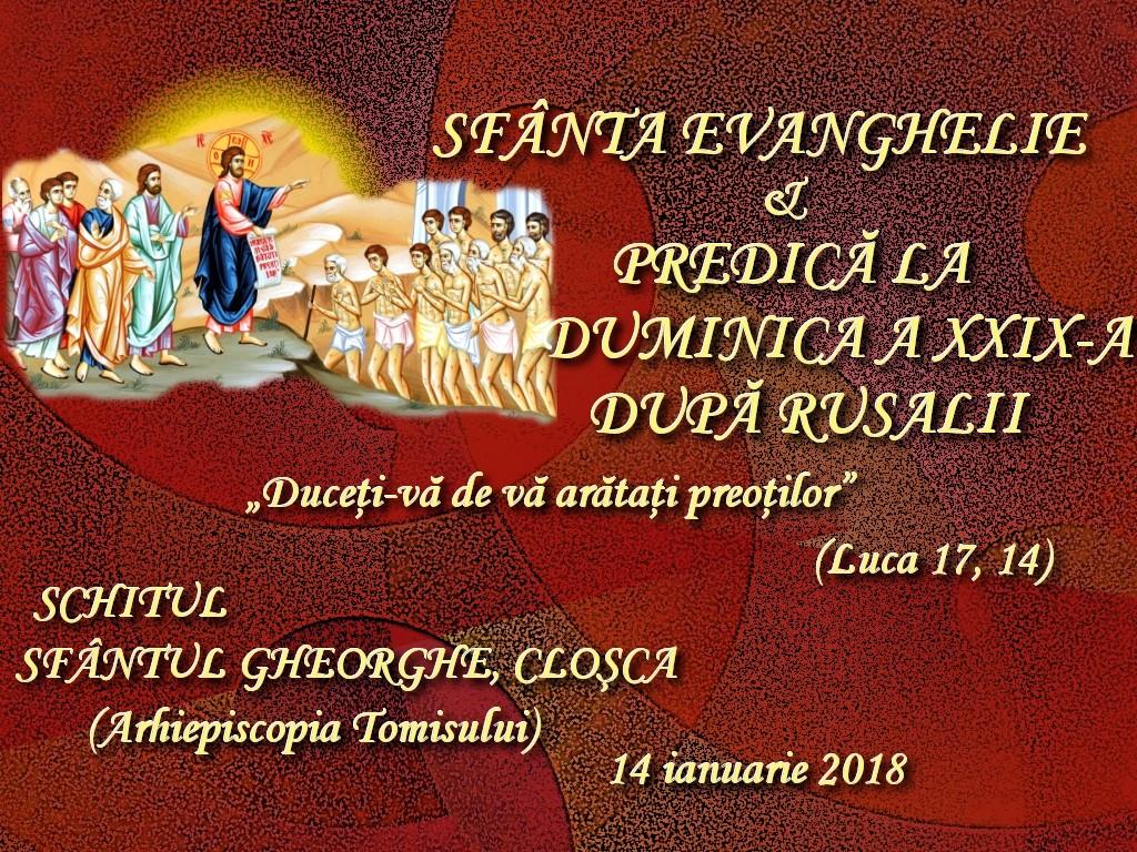 14 ian 2018, evanghelia si predica la D 29 dR