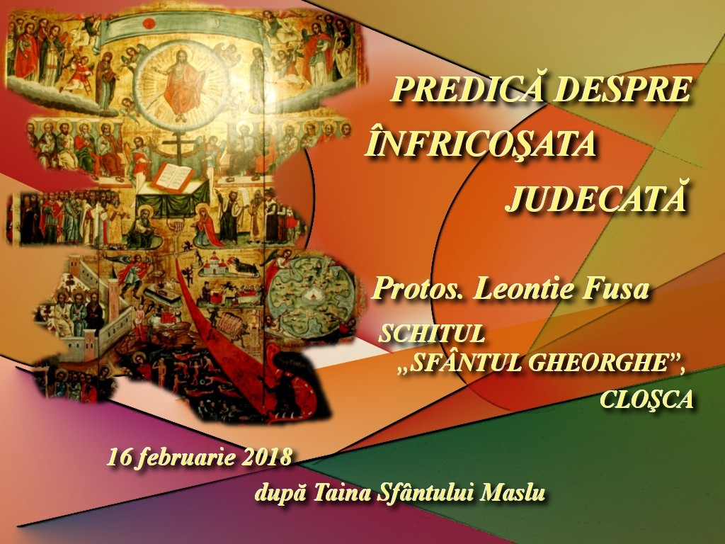 16 febr 2018, Pred dupa Maslu, Despre Infricosata Judecata
