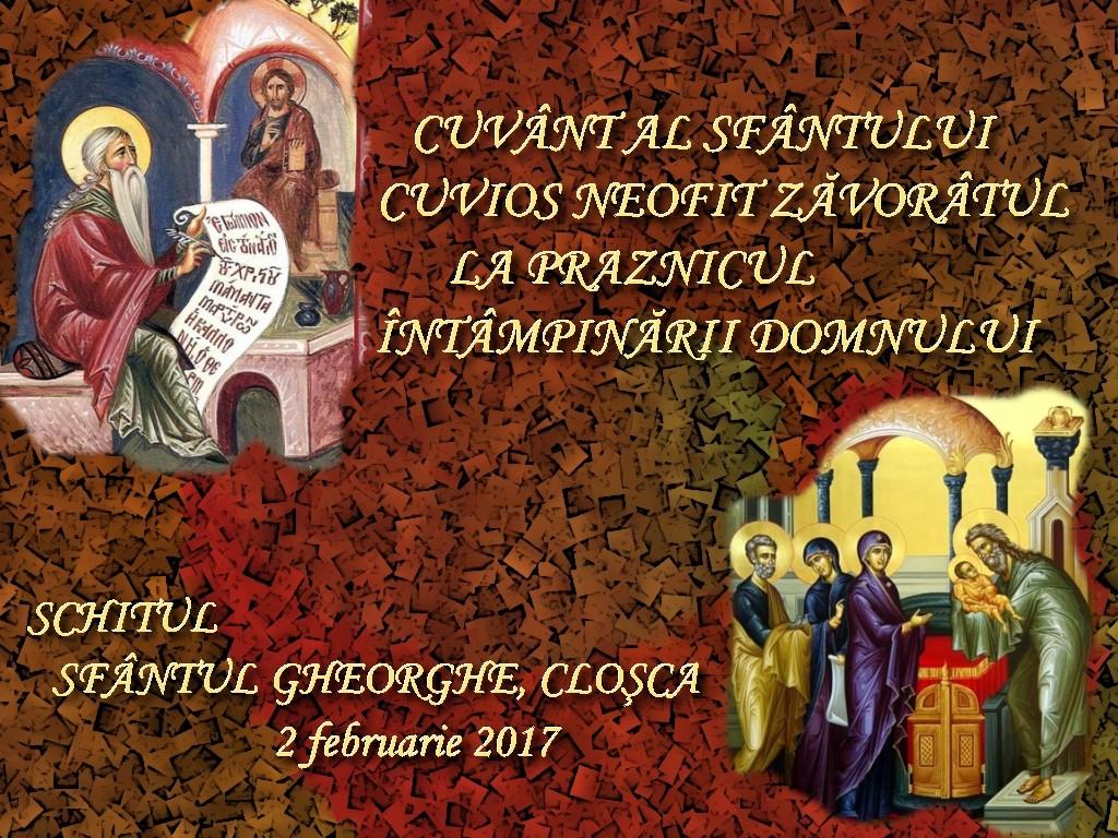2 febr 2017, Cuvant al Sf Neofit Zavoratul La Intampinarea Domnului