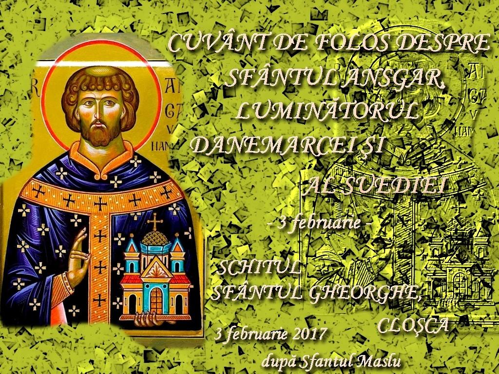 3 febr 2017, Cuvant despre Sf Ansgar, dupa Maslu