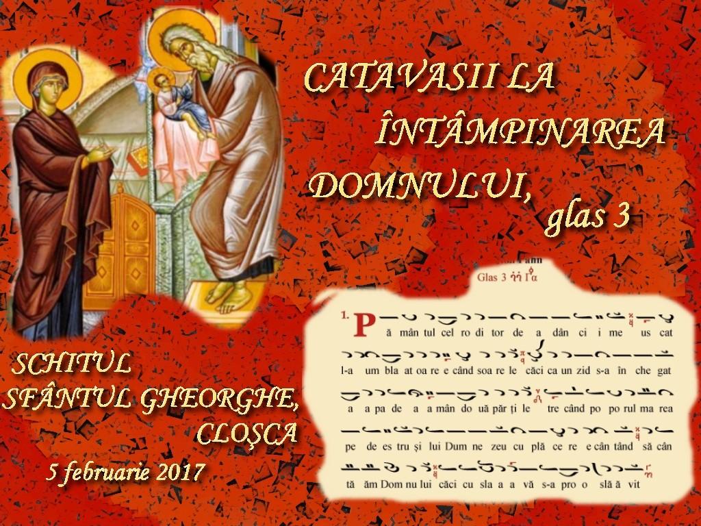5 febr 2017, Catavasiile Intampinarii, glas 3