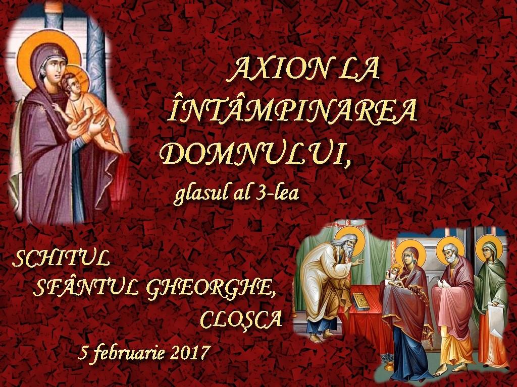 5 febr2017, Axion la Intampinarea Domnului, glas 3